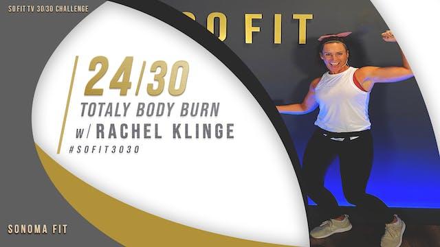 DAY 24/30 | Total Body Burn w/ Rachel...