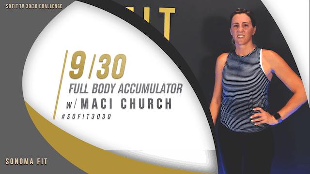 DAY 9/30 | Full Body Accumulator w/ Maci Church | SoFit TV 30/30 Challenge