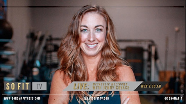 Metabolic Meltdown w/ Jenny Kovacs | LIVE at So Fit TV | REPLAY