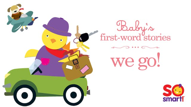 Baby's First Word Stories: We Go!