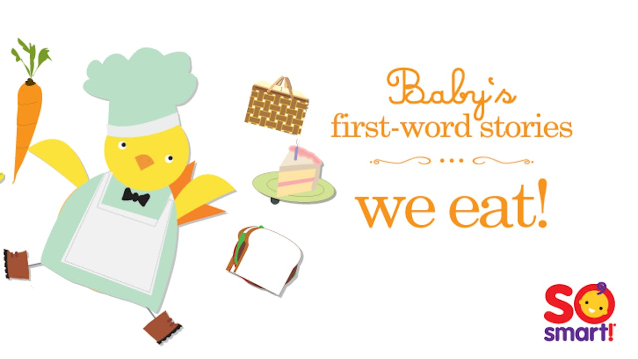 Baby's First Word Stories: We Eat!