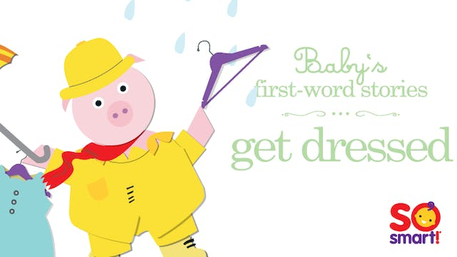 Baby's First Word Stories: Get Dressed
