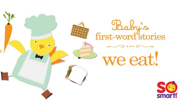 First Words - We Eat