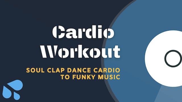 Soul Clap Cardio