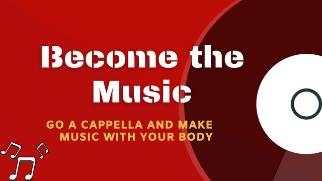 Become the Music