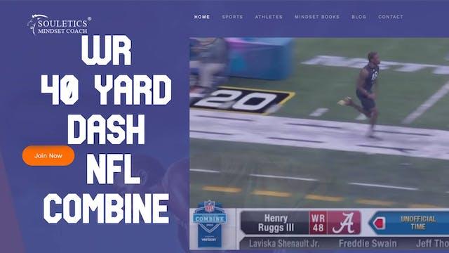 2020 NFL Combine WR 40 Yard Dash Eval...