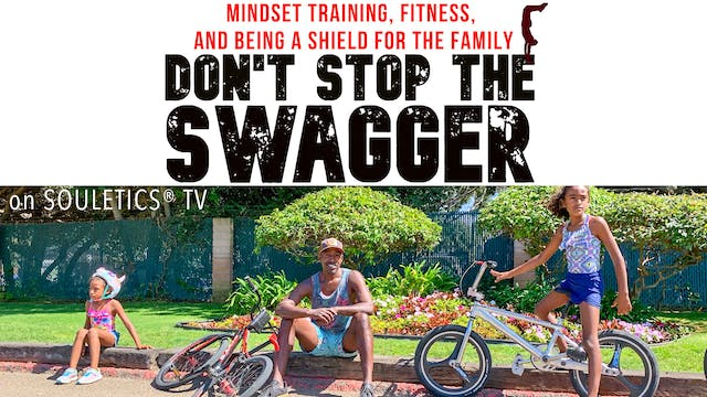 Don't Stop The Swagger: Men's fitness and real talk for Dads