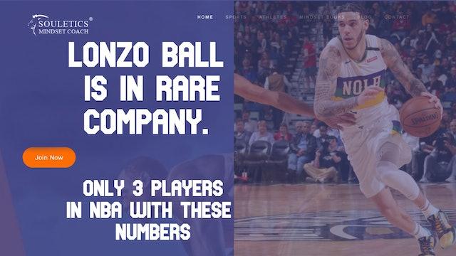 Lonzo Ball In Rare Company - Ep. 19
