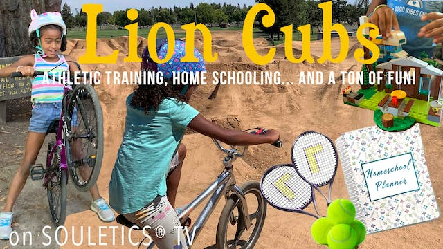 For Kids: The Lion Cubs™ Athletic Training, Homeschooling and a Ton of Fun!