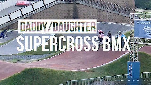 Daddy Daughter BMX at Rock Hill Supercross BMX Track