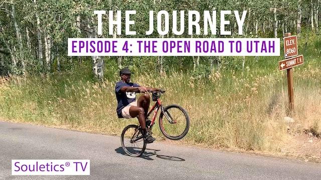Journey Episode 4: The Open Road to Utah