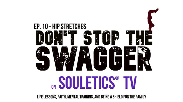 DSTS - Hip Stretches Ep. 10
