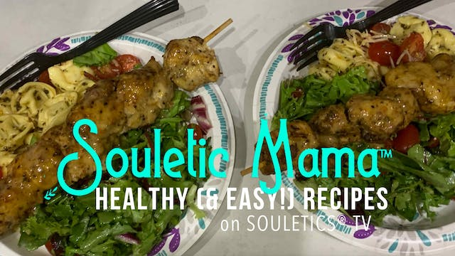 Souletic Mama Tortellini and Chicken ...