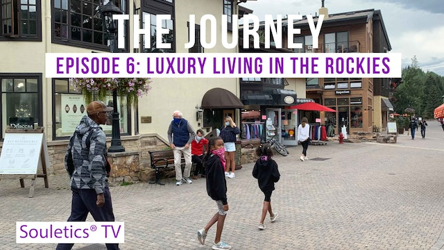 The Journey Episode 6:  The Rocky Mountains