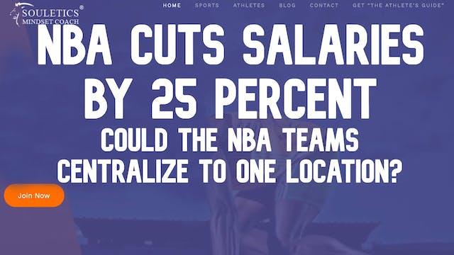 NBA Cuts Salaries By 25 Percent, Movi...