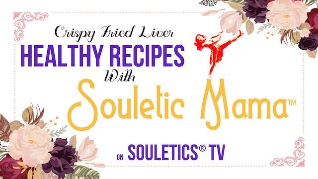 Souletic Mama: Paleo Crispy Fried Liv...