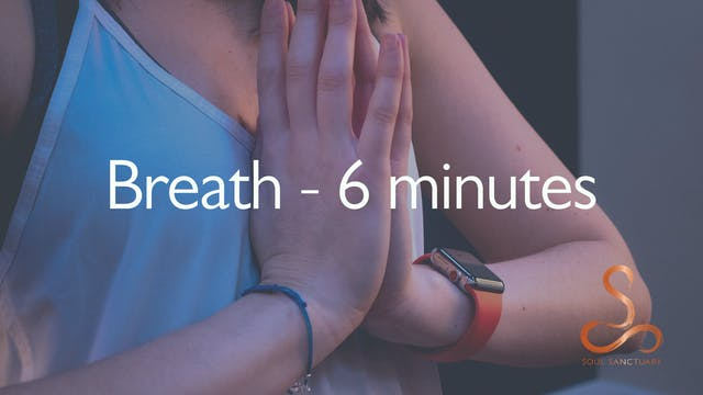 Breath Meditation with Laura Butcher - 6 minutes