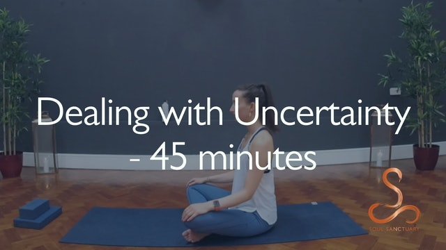 Dealing with Uncertainty with Charly Sidaway - 45 minutes