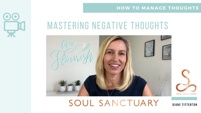 Lesson 3b - Video: Mastering Negative Thoughts