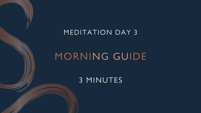 Meditation Day 3 - Morning Guide with Charlotte Ellis