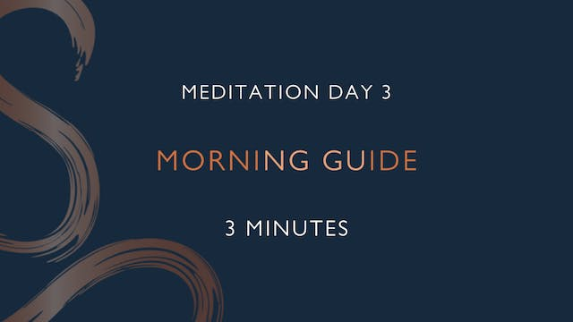 Meditation Day 3 - Morning Guide with...
