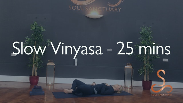 Slow Vinyasa with Laura Butcher - 25 minutes