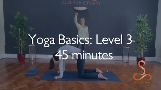 Yoga Basics Level 3 with Charly Sidaway - 45 minutes