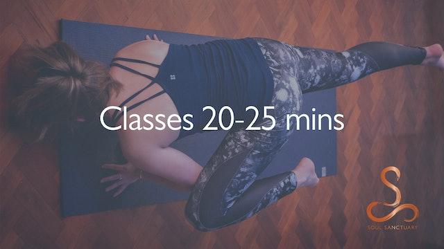 Class Length: 20-25 mins