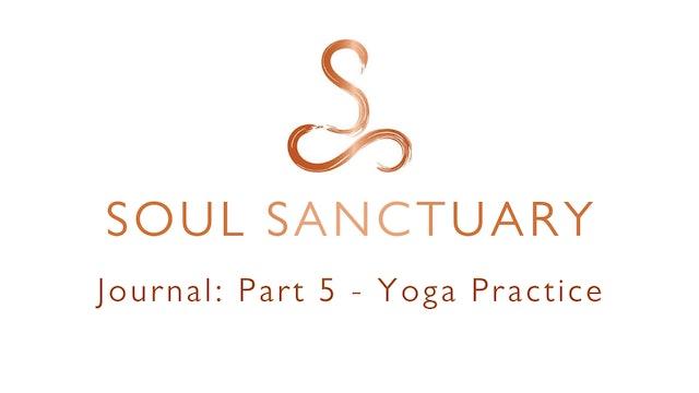 Journal Part 5: YOGA PRACTICE