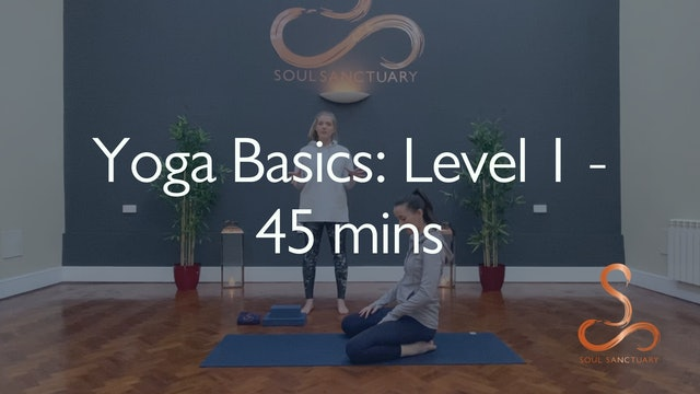 Yoga Basics Level 1 with Charly Sidaway - 45 minutes