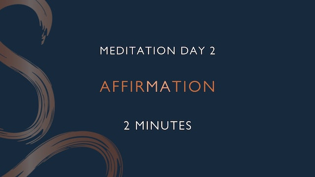 Meditation Day 2 - Affirmation with Laura Butcher