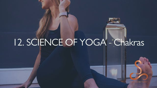 12. SCIENCE OF YOGA - Chakras