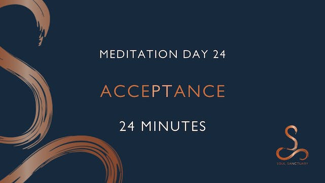 Meditation Day 24 - Acceptance with P...