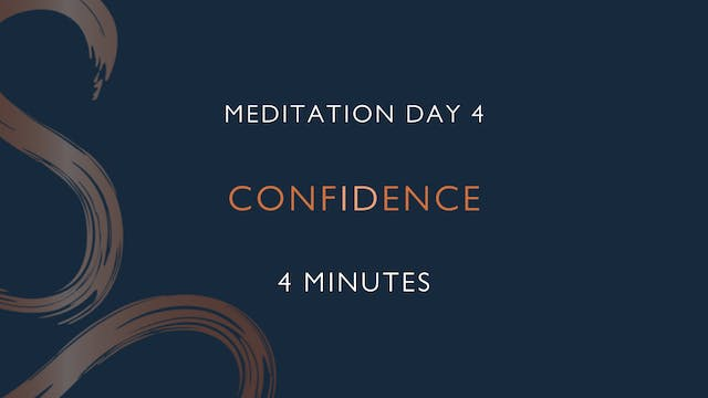Meditation Day 4 - Confidence with Po...