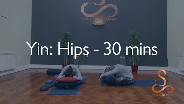Yin: Hips with Tracy Sadler - 30 minutes