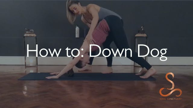 How to: 'Downward Facing Dog'