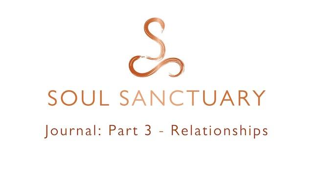 Journal Part 3: RELATIONSHIPS