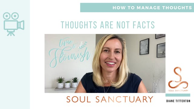 Lesson 3a - Video: Thoughts Are Not Facts