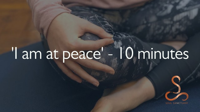 'I am at peace' Meditation with Charly Sidaway - 10 minutes