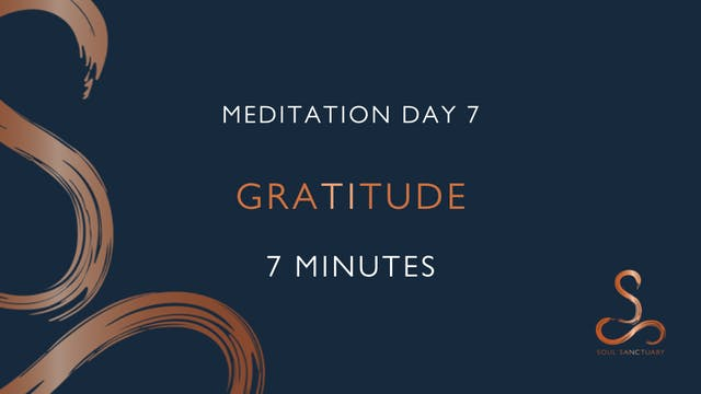 Meditation Day 7 - Gratitude with Cha...