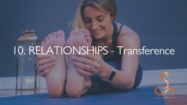 10. RELATIONSHIPS - Transference