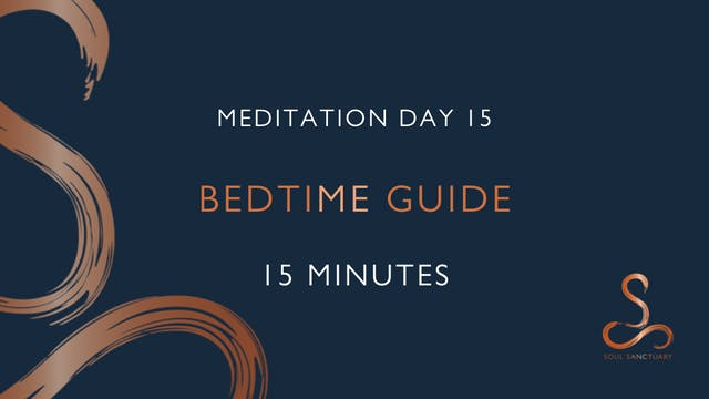 Meditation Day 15 - Bedtime with Char...