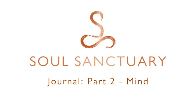 Journal Part 2: MIND