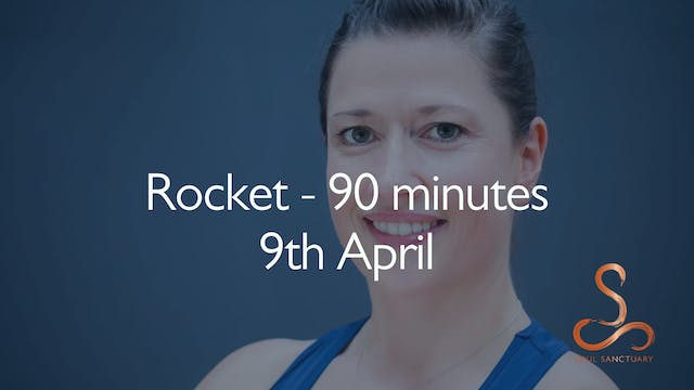 Rocket with Sylvia Roberts - 90 minutes: 9th April
