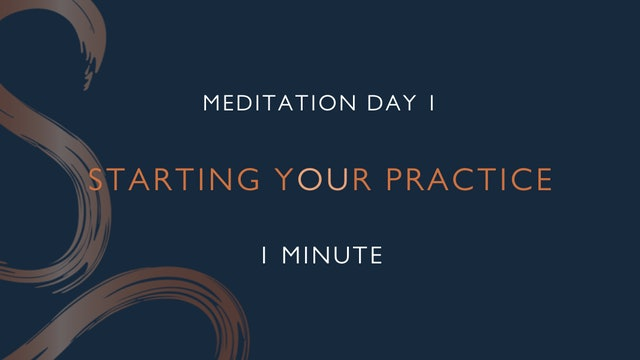 Meditation Day 1 - Starting your Practice with Charly Sidaway