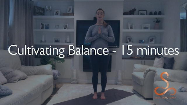 Cultivating balance with Laura - 15 minutes