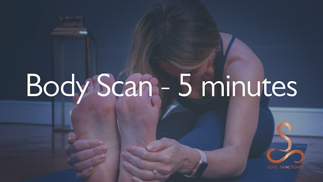 Body Scan Meditation with Laura Butcher - 5 minutes