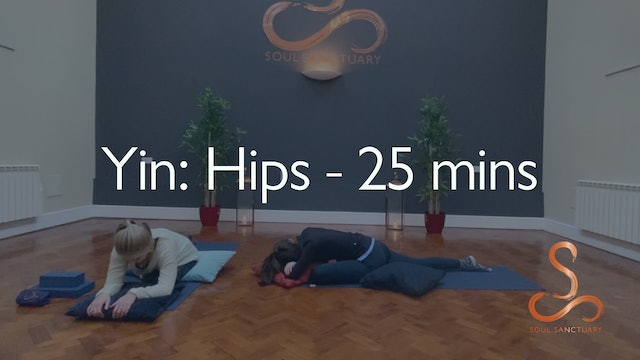 Yin: Hip Opening with Laura Butcher - 25 mins