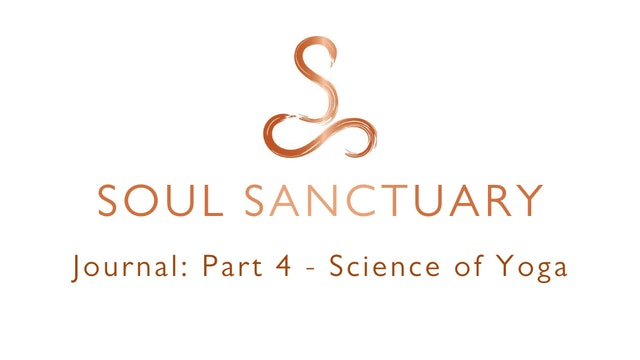 Journal Part 4: SCIENCE OF YOGA