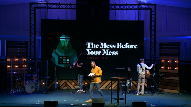 The Mess Before Your Mess // The Book - 1 Peter